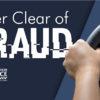 Steer clear of fraud